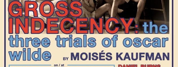 Gross Indecency @ BASiC Theatre Project, NYC